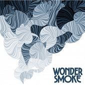 Wonder smoke. Curving lines.