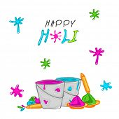 Indian festival Happy Holi celebrations with illustration of buckets with full of colors, pichkari (
