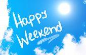 Happy Weekend Concept