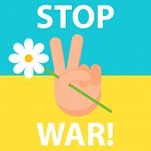 Stop War. Ukraine. Peace.