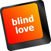 Modern Keyboard Key With Words Blind Love