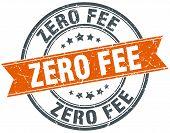 pic of zero  - zero fee round orange grungy vintage isolated stamp - JPG