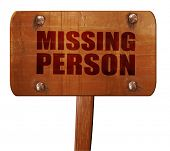 missing person, 3D rendering, text on wooden sign poster