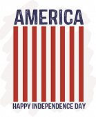 America - Happy Independence Day - Red Flag Stripes Patriotic Vector