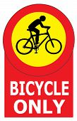 Only Bicycle Sign Label
