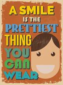 Motivational Phrase Poster. Vintage Style. A Smile Is The Prettiest Thing You Can Wear.