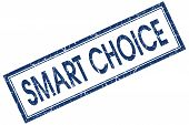 Smart Choice Blue Square Stamp Isolated On White Background