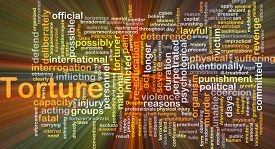 picture of torture  - Background concept wordcloud illustration of torture glowing light - JPG