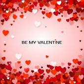 Be My Valentine. Valentine`s Day Greeting Card. Valentines Day Background With Hearts. Holiday Deco poster
