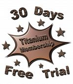 30 Days Titanium Membership Free Trail