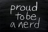 Proud to be a Nerd