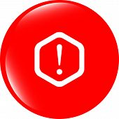 Attention Sign Icon. Exclamation Mark. Hazard Warning Symbol. Modern Ui Website Button