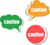 Caution Word On Modern Banner Design Template. Set Of Stickers, Labels, Tags, Clouds