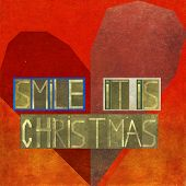 Smile, it is christmas