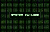 stock photo of breakdown  - Digital numbers in the background with System Failure written in large letters representing what this error message would look like on a computer screen - JPG
