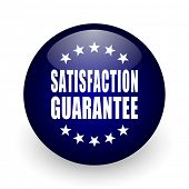 Satisfaction guarantee blue glossy ball web icon on white background. Round 3d render button. poster