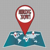 Writing Note Showing Hiring Now. Business Photo Showcasing Workforce Wanted Employees Recruitment. poster