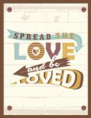 Vintage Style Love Typography -Love And Be Loved