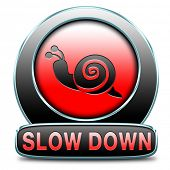 picture of reduce  - slow down take it easy - JPG