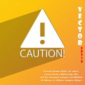 Attention Caution Icon Symbol Flat Modern Web Design With Long Shadow And Space For Your Text. Vecto