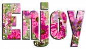 Enjoy Pink Flowers