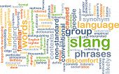 stock photo of slang  - Background text pattern concept wordcloud illustration of slang language - JPG