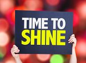 stock photo of eminent  - Time to Shine card with bokeh background - JPG