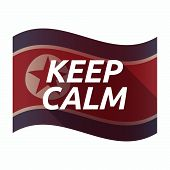 Isolated North Korea Flag With   The Text Keep Calm poster
