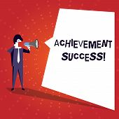 Writing Note Showing Achievement Success. Business Photo Showcasing Status Of Having Achieved And Ac poster