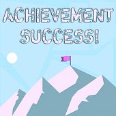 Word Writing Text Achievement Success. Business Concept For Status Of Having Achieved And Accomplish poster