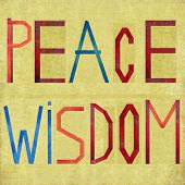 Earthy background and design element depicting the words PEACE and WISDOM