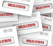 Obligations words in envelopes telling or reminding you of financial, legal, regulatory or corporate
