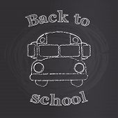 School bus with back to school sign on chalk board, vector illustration.
