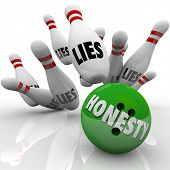 Honesty word on a green 3d bowling ball striking pins marked Lies to illustrate sincerity and integr