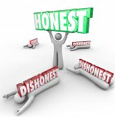 Honest 3d word lifted by person with strong reputation as competitors are crushed by their dishonesty and deceit
